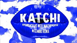 Ofenbach vs Nick Waterhouse Katchi (Mozambo Remix)