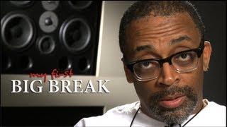 Spike Lee: My First Big Break