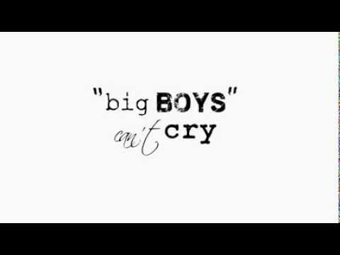 Big boy cry dont