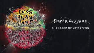"""Less Than Jake """"High Cost of Low Living"""""""