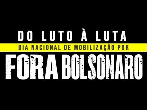 Do luto à luta: Fora Bolsonaro!