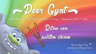 Peer Gynt - Ritmo con palillos chinos
