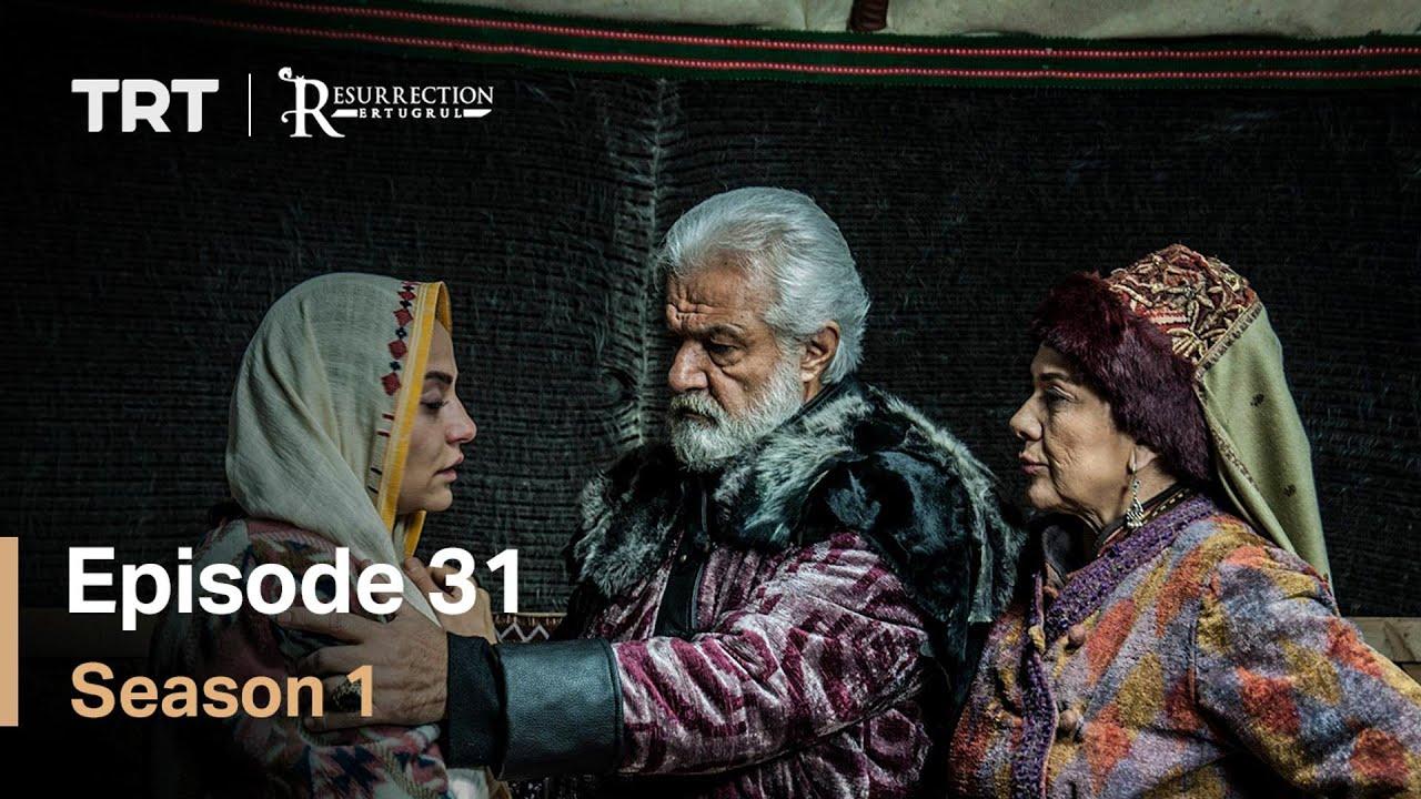 Resurrection Ertugrul Season 1 Episode 31 with English