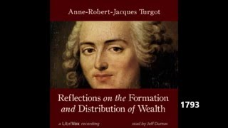 Turgot: Reflections on the Distribution of Wealth 1793