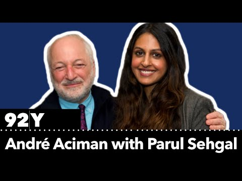 André Aciman reads from Find Me and talks with Parul Sehgal