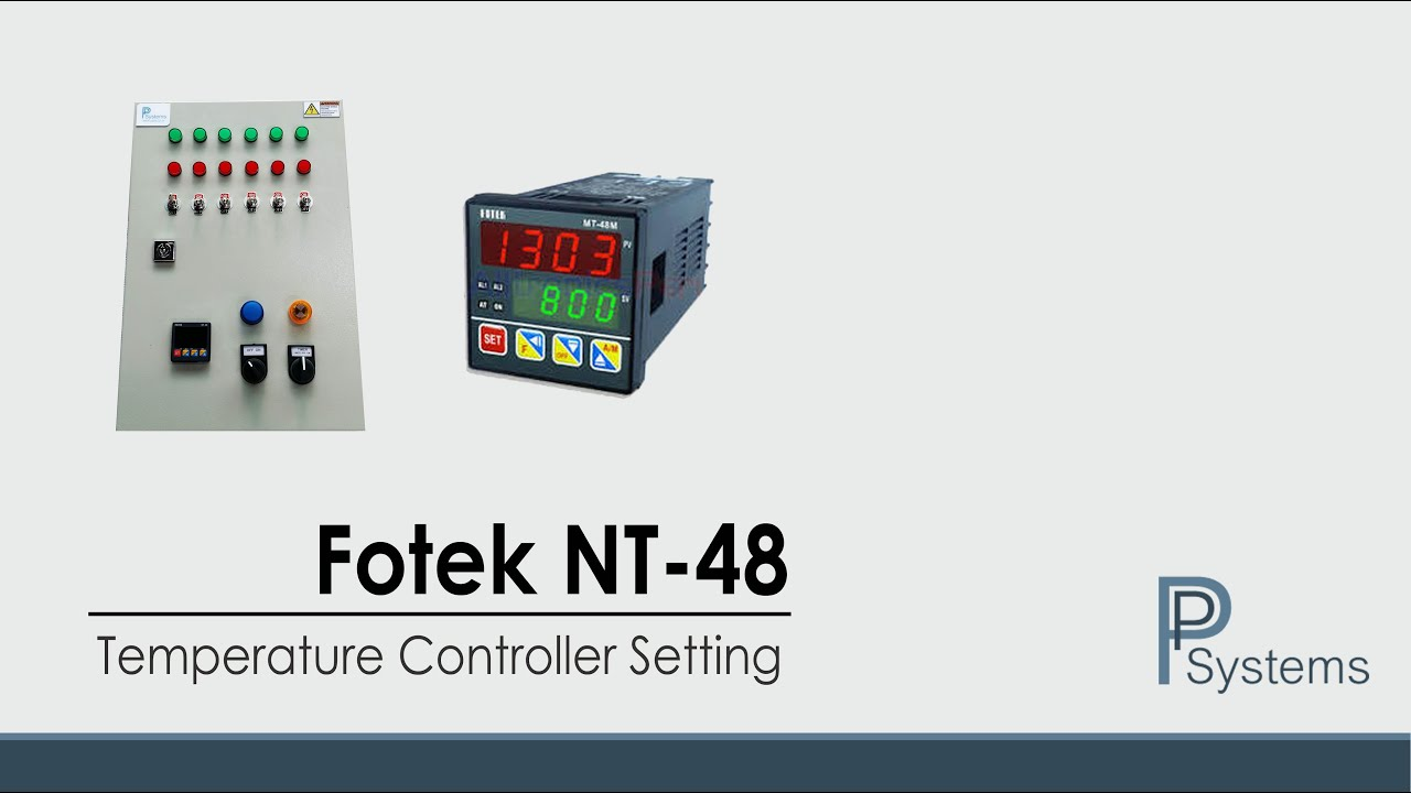 NT 48 Temperature Controller Setting l FOTEK by PP Systems   #7B1D17