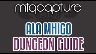 Ala Mhigo - Lv.70 Dungeon Guide