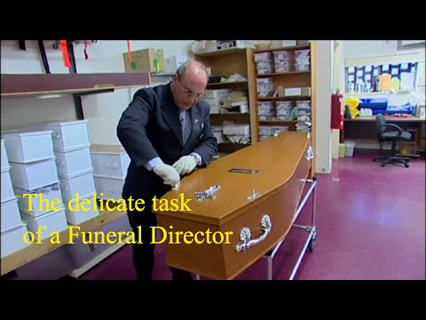 The Delicate task of a Funeral Director