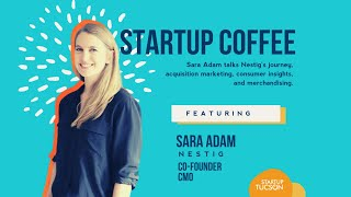 Designing for the Way We Live with Sara Adam on Startup Coffee