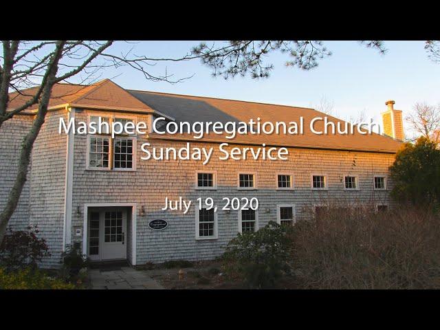 Mashpee Congregational Service 07 19 20