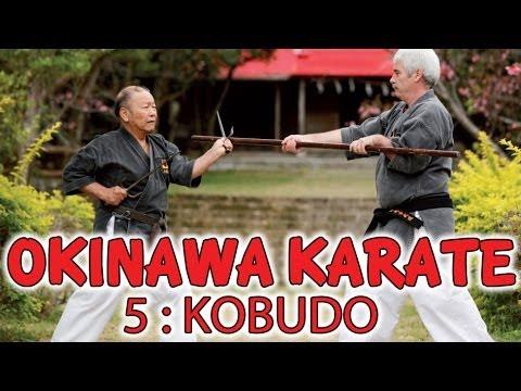 OKINAWA KARATE 5 : KOBUDO - Yogi Sensei