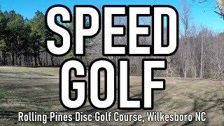 Speed Golf at Rolling Pines Disc Golf Course (Wilkesboro, NC)