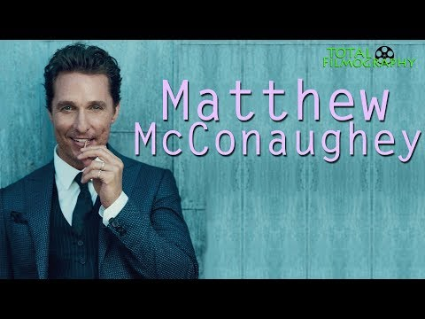 Matthew McConaughey | EVERY movie through the years | Total Filmography | 2018