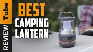 ✅Lantern: Best Camping Lantern 2020 (Buying Guide)