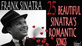 💝 25  Beautiful Sinatra's Romantic songs - 1 Hour of Music for Love💝