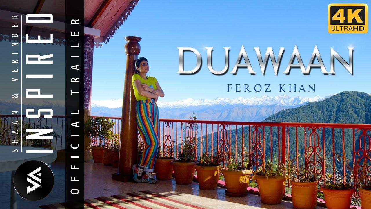 Shaan & Verinder ft Feroz Khan - Duawaan (Official Trailer) | Inspired |