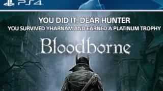 Що дає Платина в іграх на Playstation на прикладі Bloodborne