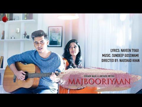 Majbooriyaan - Official Acoustic | Soham Naik, Antara Mitra | Indie Music Label
