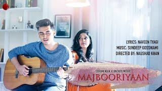 Majbooriyaan - Official Acoustic | Soham Naik, Antara Mitra | Indie Music Label | Sony Music India