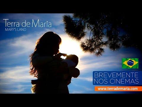Trailer do filme Terra de Maria