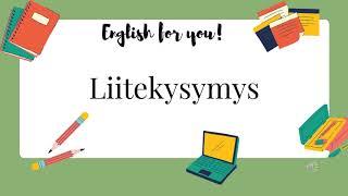 Englannin kielioppi - Liitekysymys