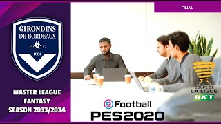eFootball 2020 | Master League Fantasy Season 2033/2034 | Olympique Lyonnais vs Bordeaux | HD
