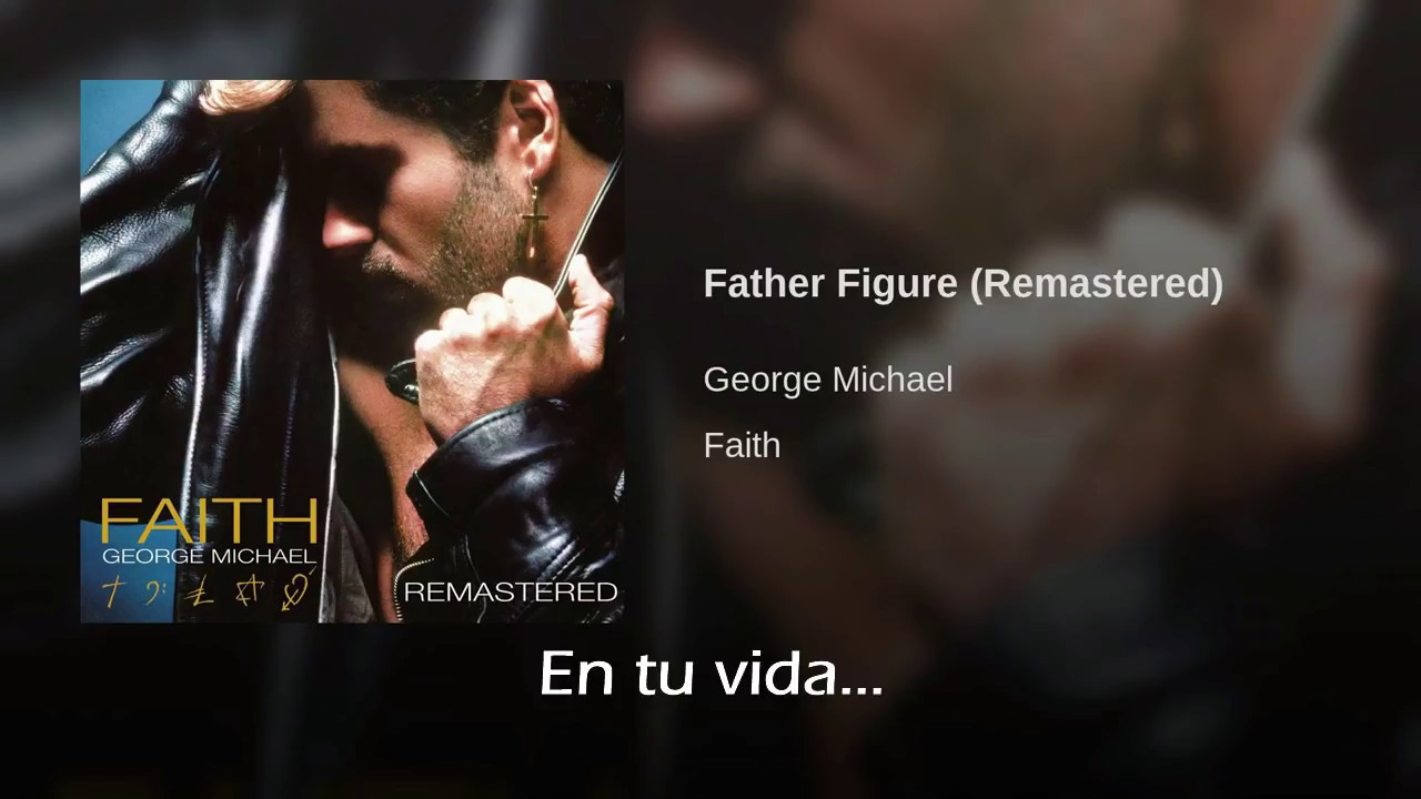 George Michael Father Figure Traducida Al Espanol Youtube,Furnishing A New Home