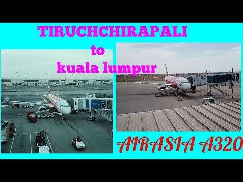 AIRASIA - TRICHY TO KUALALUMPUR ----- MALAYSIA SERIES.