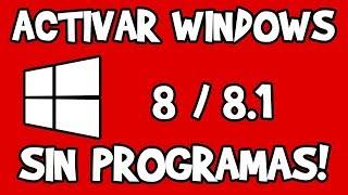 Activar Windows 8/8.1 SIN PROGRAMAS 2018