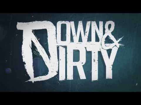 Down & Dirty – Never Enough  (Daniel Simpson Demo)