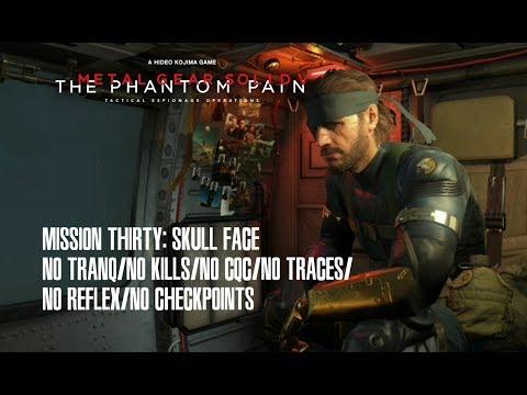 MGSV Mission 30: Skull Face (No Tranq/No Kills/No CQC/No Traces/No Reflex/No Checkpoints)