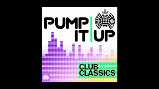 Pump It Up - Club Classics Minimix (Ministry of Sound UK) Out Now!