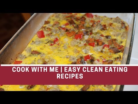 COOK WITH ME | EASY CLEAN EATING RECIPES | TURKEY VEGGIE BREAKFAST BAKE | HEALTHY CHOC PUDDING