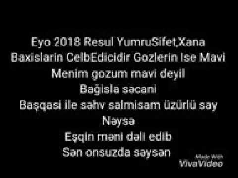 Resul Yumrusifet Ft Xana -Etiraf 2018 (Sozleri)