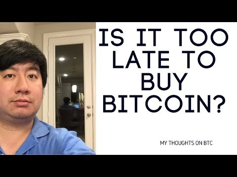 IS IT TOO LATE TO BUY BITCOIN?  October 2017 BTC update!