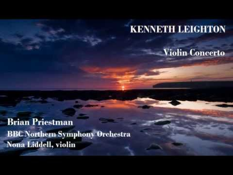 Kenneth Leighton: Violin Concerto [Priestman-BBC NSO-Liddell]