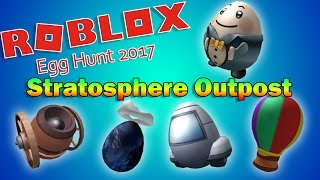 Roblox Egg Hunt 2017 | GUIDE - Stratosphere Outpost Eggs