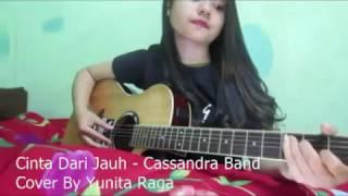 Cinta Dari Jauh - Cassandra Band (cover by yunita)
