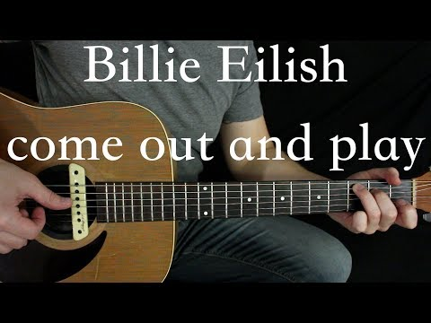Billie Eilish - Come Out And Play - Guitar Lesson (Tabs In Description)