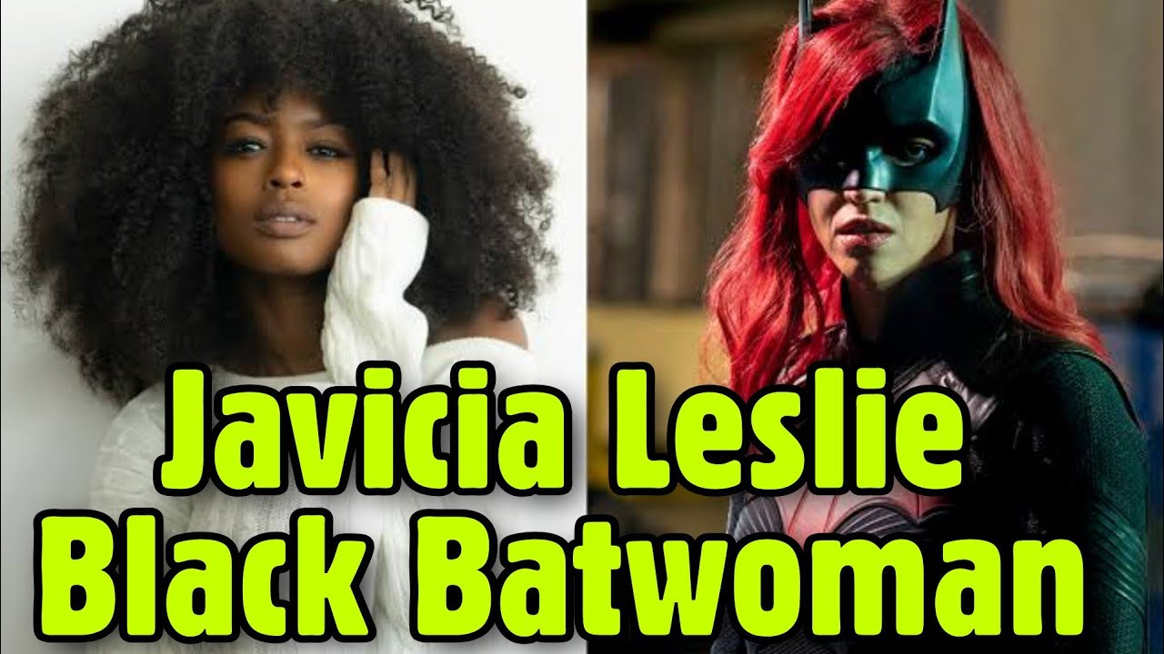 Javicia Leslie to become TV's first Black Batwoman in CW series ...
