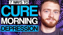 7 Ways to Cure Morning Depression (Forever)