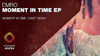 Emro - Moment In Time [Emergent Shores]