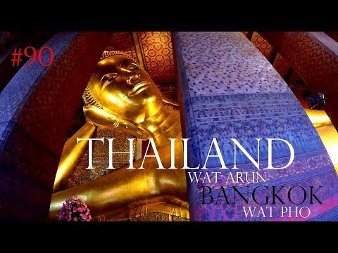 Travel Bangkok  - Wat Arun & Wat Pho Temple - Backpacking Thailand Vlog #90