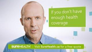 SureHealth Coverage for Prescription Drugs, Dental Care and More.