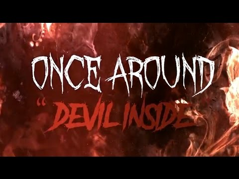 Once Around - Devil Inside (Official Lyric Video)