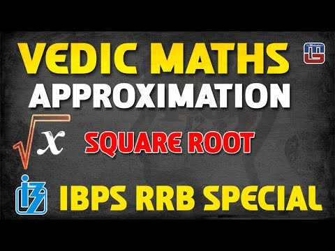 APPROXIMATION SQUARE ROOT | VEDIC MATHS | IBPS | RRB 2017