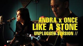 LIKE A STONE (AUDIO SLAVE) | ANDRA RAMADHAN - ONCE MEKEL