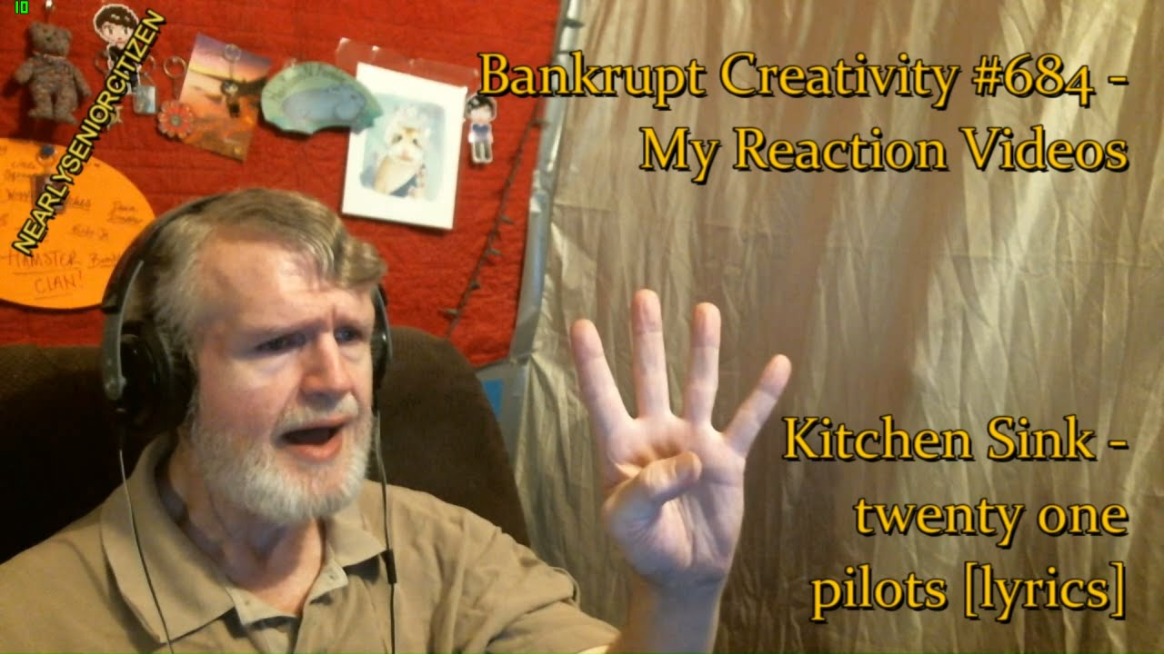 Kitchen sink twenty one pilots lyrics bankrupt creativity 684 my reaction videos