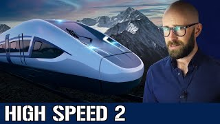 High Speed 2: The UK's £100 Billion Rail Project