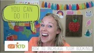 VIPKID: How to Increase Your Bookings